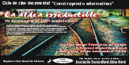 La aldea irreductible, documental sobre Aldea Moret ,proyección el  22 de noviembre